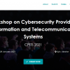 Workshop on Cybersecurity Providing in Information and Telecommunication System